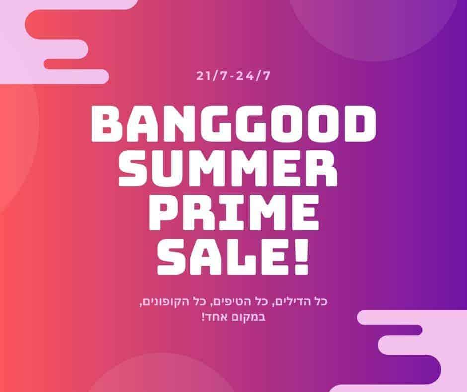 Surprise BANGGOOD SUMMER PRIME SALE